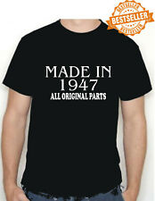 BIRTHDAY T-shirt MADE IN 1947 all original parts choose size and colour * NEW *