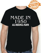 BIRTHDAY T-shirt MADE IN 1950 all original parts choose size and colour * NEW *