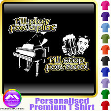 Piano Play For A Pint - Personalised Music T Shirt 5yrs-6XL MusicaliTee 2