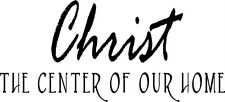Christ the Center Of Our Home Christian Wall Vinyl Decal Stickers Lettering Word