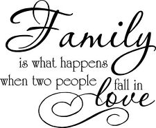 FAMILY WHAT HAPPENS WHEN TWO PEOPLE FALL IN LOVE VINYL WALL QUOTE DECAL