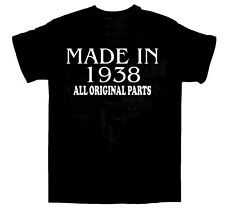 Made in 1938 BIRTHDAY T-SHIRT All Original Parts Birthday Gift Idea Choose size