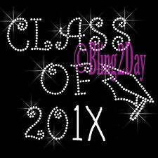 Class Of - Customize Year - Iron on Rhinestone Transfer Bling Hot Fix Graduation