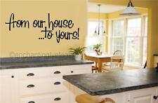 From Our House To Yours! Thanksgiving Fall Decor Vinyl Decal Wall Sticker Words