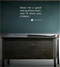 Show me good and gracious loser.. Knute Rockne Notre Dame Quote Wall Vinyl Decal