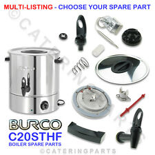 BURCO C20STHF SPARE PARTS/SPARES FOR C20 STHF 20 LITRE HOT WATER BOILER TEA URN