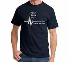 Keep Calm and...Not That Calm - Funny EKG Heart Rate Paramedic Nurse T shirt Tee