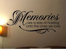 VINYL WALL DECAL HOME DECOR QUOTE MEMORIES ARE A WAY OF HOLDING ONTO THE ONES