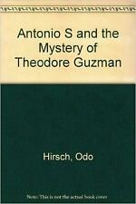 NEW Antonio S and the Mystery of Theodore Guzman by Odo Hirsch Compact Disc Book