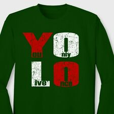 YOLO Drake You Only Live Once T-shirt motto Long Sleeve Tee