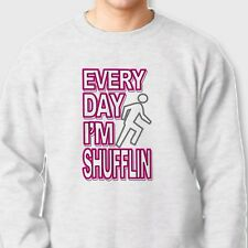 Everyday Im Shufflin Rock Concert Party T-shirt Electronic Music Crew Sweatshirt