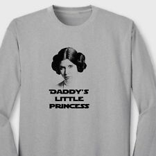 DADDYS LITTLE PRINCESS Leia Funny T-shirt Star Wars Humor Long Sleeve Tee