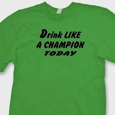 Drink Like A Champion Today Notre Dame T-shirt Funny Drinking Tee Shirt