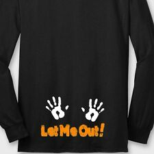 LET ME OUT! Maternity Baby Funny T-shirt Pregnant Halloween Cute Long Sleeve Tee