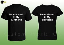 Couple Tee - I'm Addicted to my boyfriend Girlfriend Shirts - His and Hers