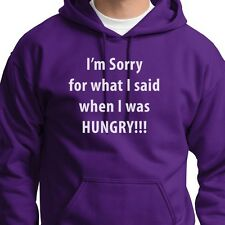 Sorry What I Said When I Was Hungry T-shirt Funny Eating Humor Hoodie Sweatshirt