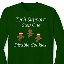 Tech Support Step One Disable Cookies Funny Geek Christmas Long Sleeve T-shirt