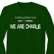 WE ARE CHARLIE Support Freedom Speech French T-shirt Paris Long Sleeve Tee
