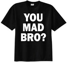 You Mad Bro? T-shirt Jersey Shore Pauly D GTL Guido Funny