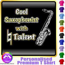 Sax Tenor Cool Player With Natural Talent - Music T Shirt 5yrs - 6XL MusicaliTee