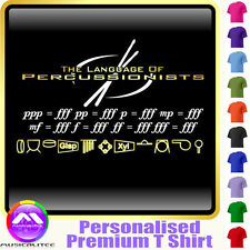Drum Language Of Percussion ppp=fff - Music T Shirt 5yrs - 6XL by MusicaliTee