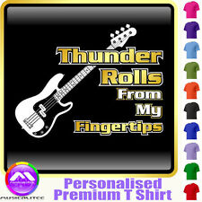 Bass Guitar Thunder Rolls - Personalised Music T Shirt 5yrs - 6XL by MusicaliTee