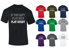 Mens If You Can't Play Nice Play Rugby Slogan T-shirt S-XXL