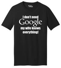 I Don't Need Google My Wife Knows Everything Funny Marriage Mens V-Neck T-Shirt