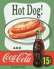 New Coca Cola Hot Dog! Coke Metal Tin Sign