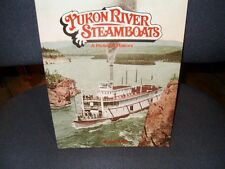 Yukon River Steamboats: A Pictorial History   1982