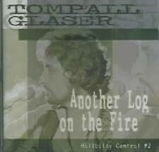 TOMPALL GLASER - ANOTHER LOG ON THE FIRE: HILLBILLY CENTRAL #2 USED - VERY GOOD