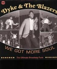 We Got More Soul-ultimate Broadway Funk - Dyke & The Blazers New & Sealed LP Fre