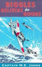 Biggles Delivers the Goods, Johns, W E, Good Condition Book, ISBN 9780099394419
