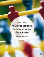An Introduction to Human Resource Management: Theory and Practice, Maund, Linda,