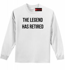 The Legend Has Retired Mens Long Sleeve T Shirt Fathers Day Retirement  Tee Z1