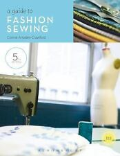A Guide to Fashion Sewing by Connie Amaden-Crawford (2010, Paperback)