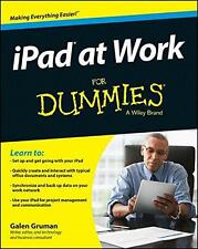 iPad at Work For Dummies, Gruman, Galen | Paperback Book | 9781118949283 | NEW