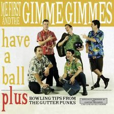 Have a Ball - Me First & The Gimme Gimmes LP