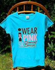 "Breast Cancer Awareness ""I WEAR PINK FOR SOMEONE..."" Missy Fit T-Shirt S-3XL tee"