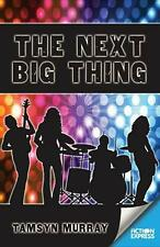 Next Big Thing by Tamsyn Murray Paperback Book