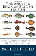The Anglers Book Of British Sea Fish Book By Paul Duffield English Paperback New