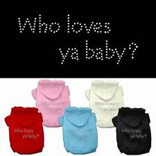 WHO LOVES YA BABY? Dog Hoodie Sweatshirt * Rhinestone Puppy Love Valentines Day