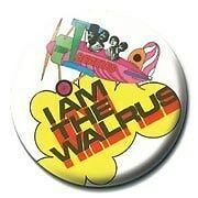 New The Beatles Badge - I Am The Walrus