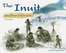 The Inuit: Ivory Carvers of the Far North by Rachel A. Koestler-Grack Paperback