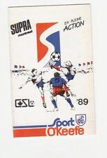 1989 Montreal Supra Soccer Schedule Mint (A241)