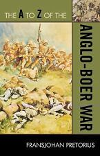 NEW The A to Z of the Anglo-Boer War by Fransjohan Pretorius Paperback Book (Eng