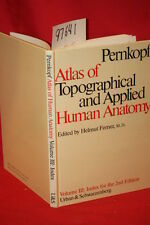 Pernkopf, Eduard; Ferner, ... Atlas of Topographical...
