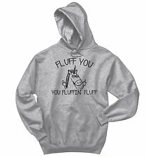 Fluff You Fluffin Fluff Funny Sweatshirt Rude Unicorn Graphic Hoodie