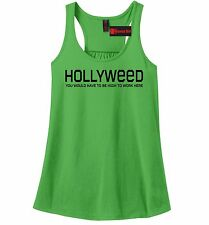 Hollyweed High To Work Here Funny Ladies Tank Top Hollywood Sign Cali Tank Z6