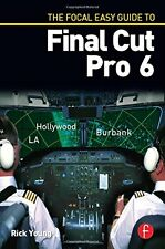The Focal Easy Guide to Final Cut Pro 6,PB,Rick Young - NEW